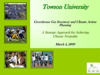 Greenhouse Gas Inventory and Climate Action Planning A Strategic Approach for Achieving  Climate Neutrality March 4, 200