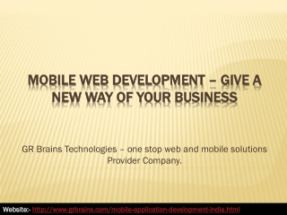 Mobile Web Development – Give a New Way of Your Business