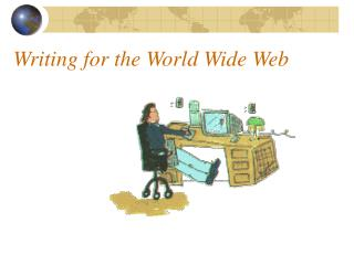 Writing for the World Wide Web