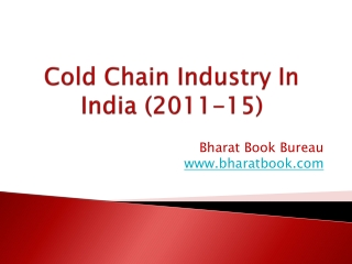 Cold Chain Industry In India (2011-15)