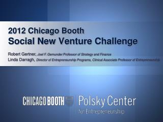 2012 Chicago Booth  Social New Venture Challenge