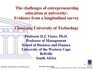 The challenges of entrepreneurship education at university:  Evidence from a longitudinal survey   Chaoyang University o