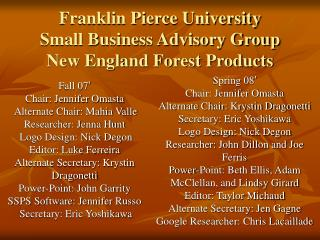 Franklin Pierce University Small Business Advisory Group New England Forest Products