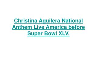 Christina Aguilera National Anthem Live America before Super