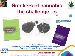Smokers of cannabis the challenge…s