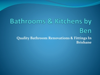 Bathrooms & Kitchens By Ben - kitchen renovations