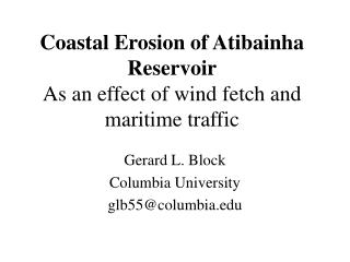 Coastal Erosion of Atibainha Reservoir As an effect of wind fetch and maritime traffic