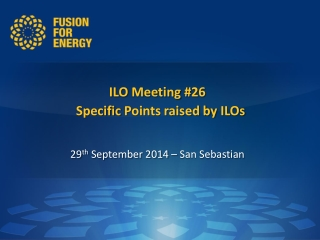 ILO Meeting # 26 Specific Points raised by ILOs