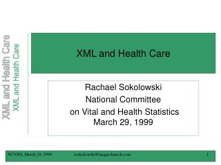 XML and Health Care