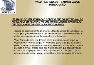 VALOR AGREGADO – EARNED VALUE