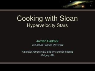 Cooking with Sloan Hypervelocity Stars