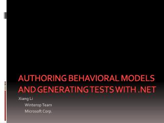 Authoring  Behavioral  Models and Generating Tests with .NET
