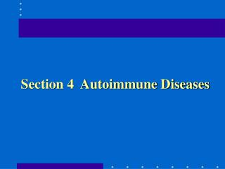 Section 4  Autoimmune Diseases