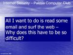 Internet Security   Palmia Computer Club