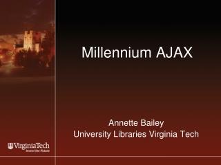 Millennium AJAX