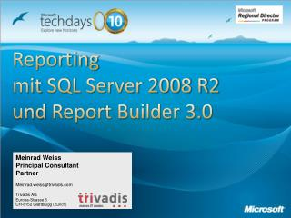 Reporting  mit  SQL Server 2008 R2   und  Report Builder 3.0