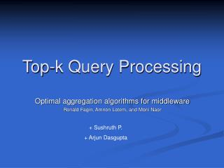 Top-k Query Processing