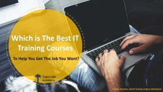 Which is The Best IT Training Courses To Help You Get Job You Want?