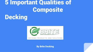 5 Important Qualities of Composite Decking