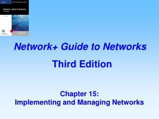 Chapter 15:   Implementing and Managing Networks