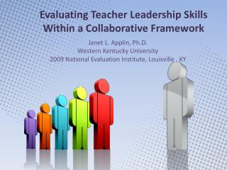 Evaluating Teacher Leadership Skills Within a Collaborative Framework