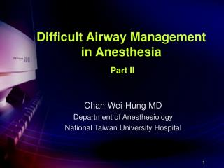 Difficult Airway Management in Anesthesia   Part II