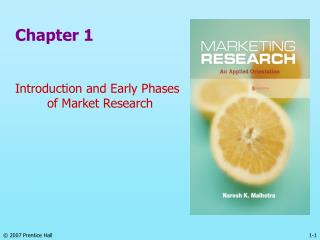 Chapter 1 Introduction and Early Phases 	of Market Research