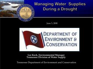 Managing Water  Supplies  During a Drought