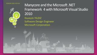 Manycore and the Microsoft .NET Framework   4  with Microsoft Visual Studio 2010
