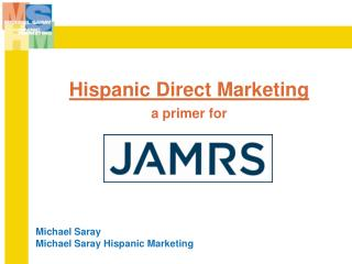 Hispanic Direct Marketing a primer for