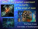 LHC   the greatest experiment