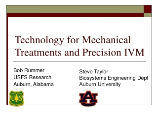 Technology for Mechanical Treatments and Precision IVM