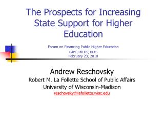 The Prospects for Increasing State Support for Higher Education Forum on Financing Public Higher Education  CAPE, PROFS,