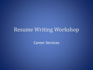 Career Center Overview Resume Writing