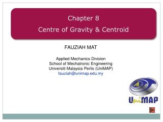 FAUZIAH MAT Applied Mechanics Division School of Mechatronic Engineering