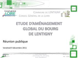 Etude d Am nagement Global du Bourg de LENTIGNY
