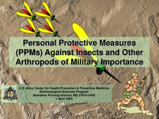 Personal Protective Measures (PPMs) Against Insects and Other Arthropods of Military Importance
