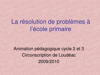 La résolution de problèmes à l'école primaire