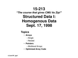 Structured Data I: Homogenous Data Sept. 17, 1998