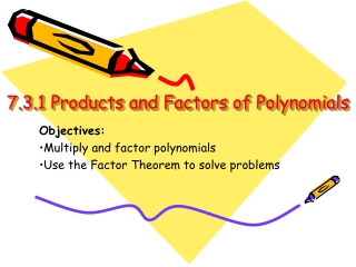 7.3.1 Products and Factors of Polynomials