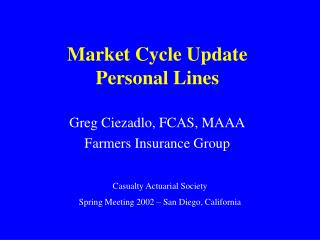 Market Cycle Update Personal Lines
