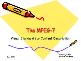 The MPEG-7