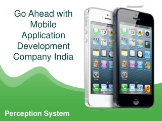 Go Ahead with Mobile Application Development Comapny India –
