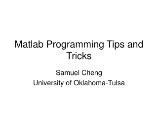 Matlab Programming Tips and Tricks