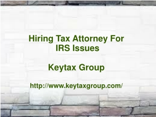 Hiring Tax Attorney For IRS Issues