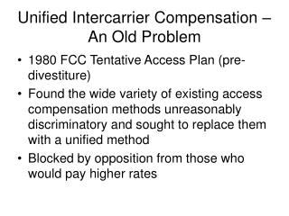 Unified Intercarrier Compensation – An Old Problem