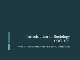 Introduction to Sociology  SOC-101