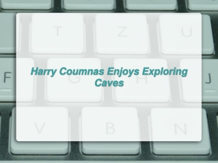 Harry Coumnas Enjoys Exploring Caves