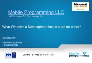 What Windows 8 Development has in store for users?