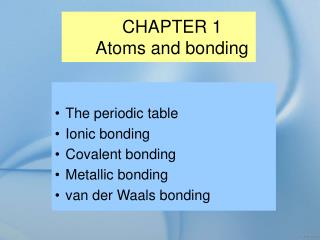 CHAPTER 1 Atoms and bonding